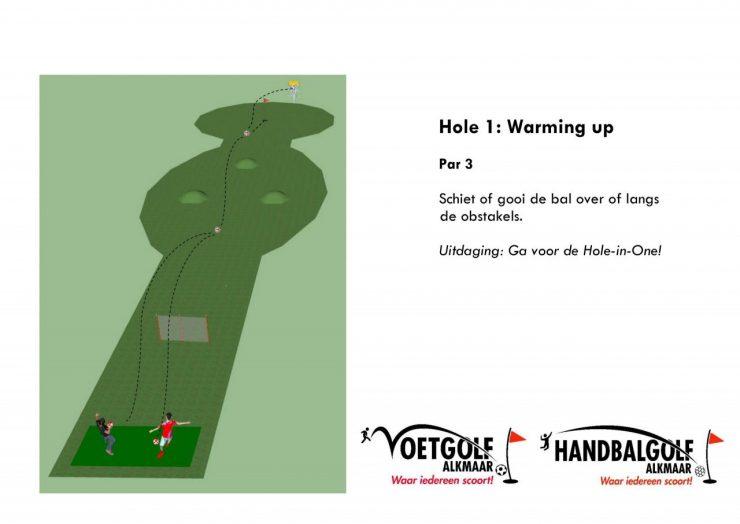 Hole 1 met handbal