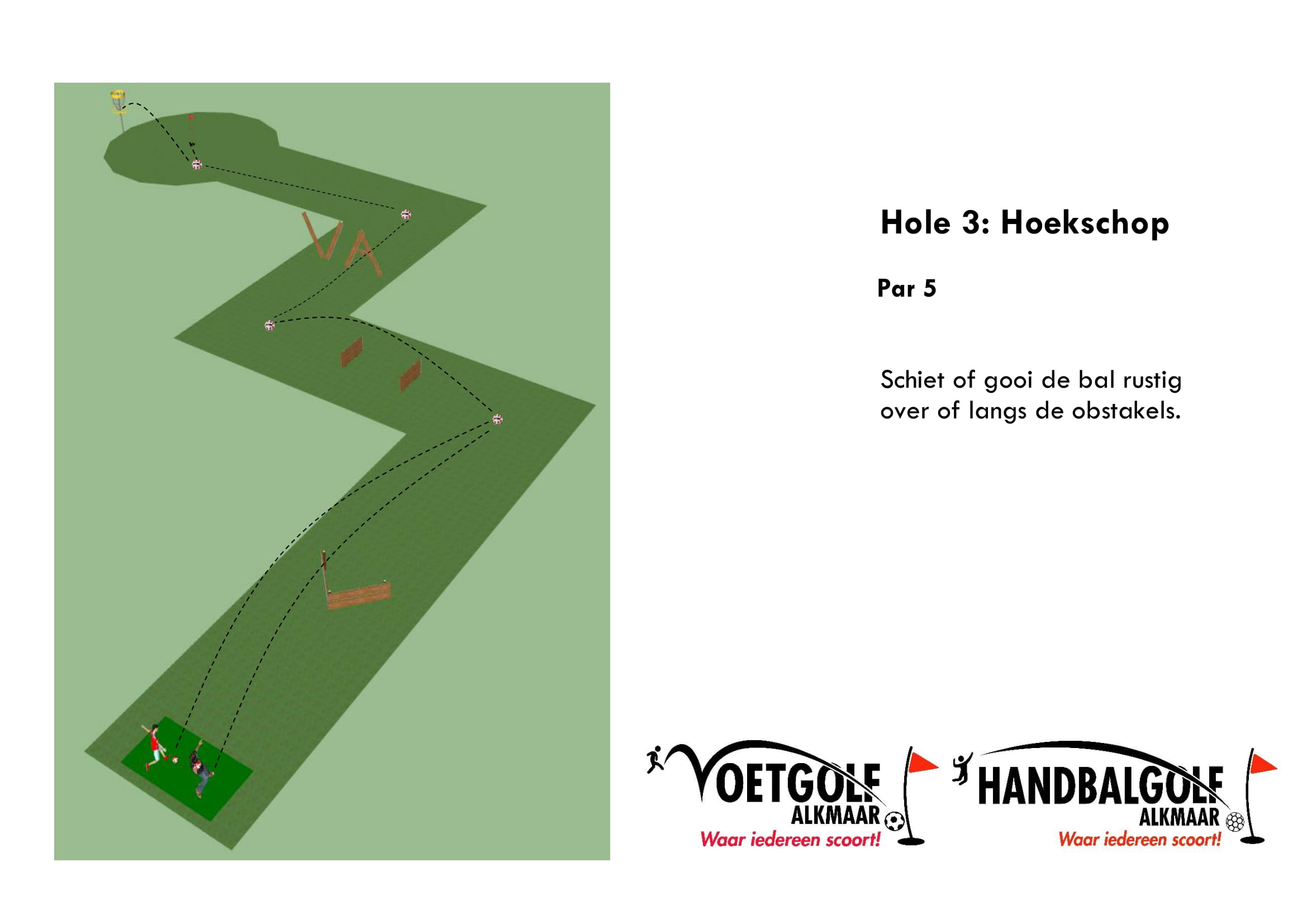 hole 3 met handbal