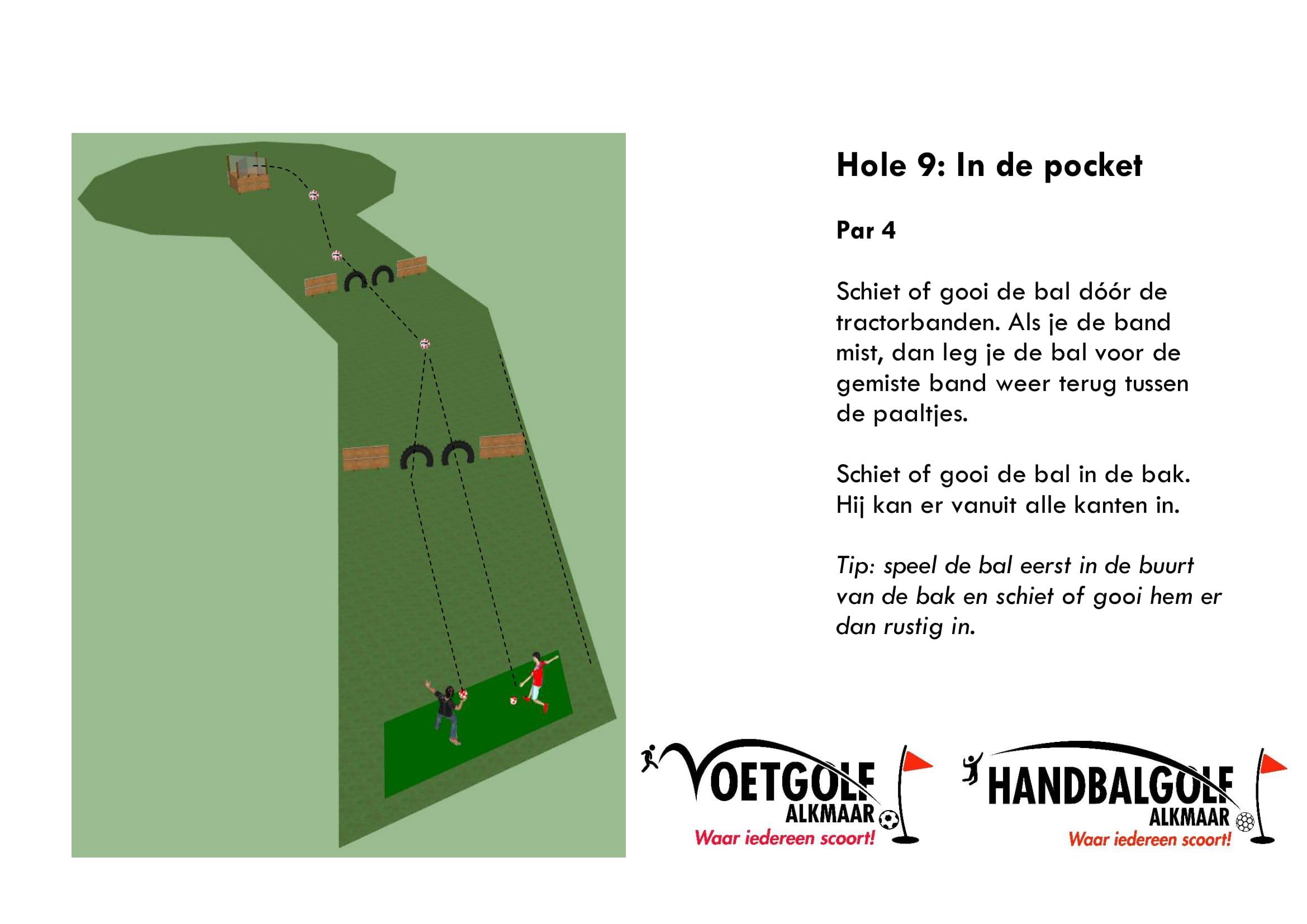 hole 9 met handbal